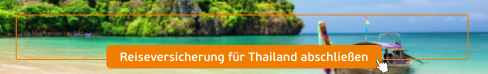 Reiseversicherung für Thailand abschließen
